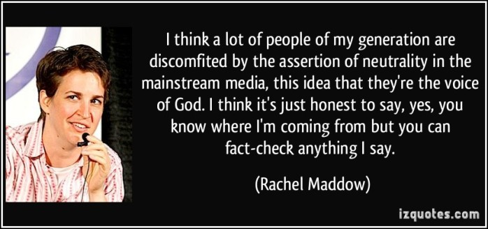 quote-i-think-a-lot-of-people-of-my-generation-are-discomfited-by-the-assertion-of-neutrality-in-the-rachel-maddow-117279